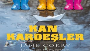 """Jane Corry'nin """"Kan Kardeşler"""" adlı kitabı raflarda"""