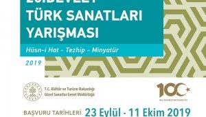 Kültür ve Turizm Bakanlığı Türk Sanatları yarışması düzenleyecek