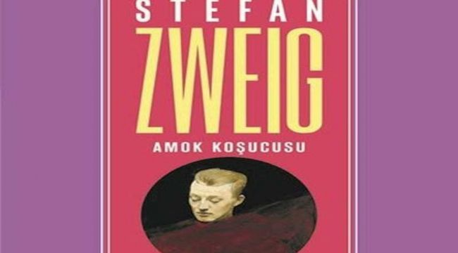 Stefan Zweig'in Amok Koşucusu adlı kitabı raflarda