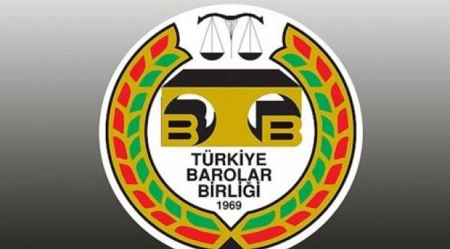 Türkiye Barolar Birliği'nden Açıklama