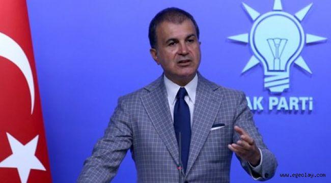 Ömer Çelik'ten AB ve Arap Birliği'ne tepki