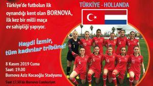 Sporda ilklerin kenti Bornova'da İlk kadın milli maç heyecanı