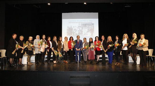 Konak'ta, Türk kadınının siyasette 85 yılı konuşuldu