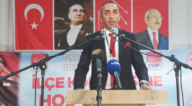 CHP Menemen İlçe Başkanı Belli Oldu