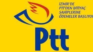 İzmir PTT'den İhtiyaç sahiplerine Ödemeler Başlıyor