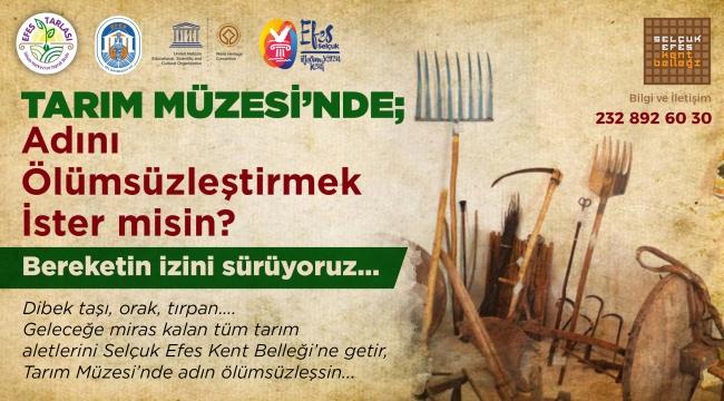 Efes Selçuk'un Bereketinin İzi Tarım Müzesi'nde Sürüleek