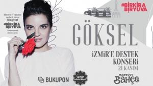 Göksel'den İzmir'e Destek Konseri!